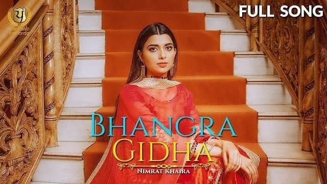 Bhangra Gidha Song Lyrics - Nimrat Khaira
