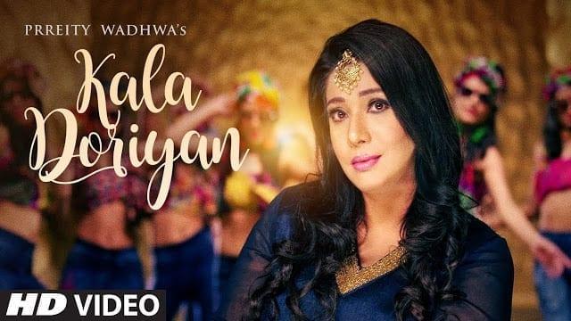 Kala Doriyan Lyrics | Prreity Wadhwa (Full Video Song
