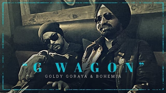 G Wagon Song Lyrics | Goldy Goraya Ft. Bohemia | Deep Jandu | New Punjabi Songs 2017