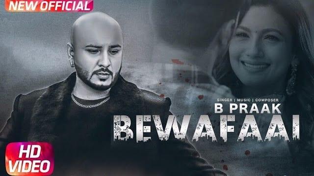 Bewafaai | Full Video | B-Praak | Gauhar Khan | Jaani | Arvindr Khaira | Latest Punjabi Song 2017