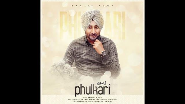 Ranjit Bawa | Phulkari | Preet Judge | Dhiman Productions