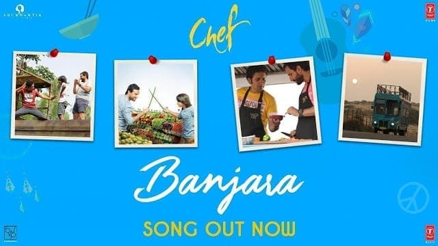 Chef: Banjara Video Song | Saif Ali Khan | Vishal Dadlani | Raghu Dixit