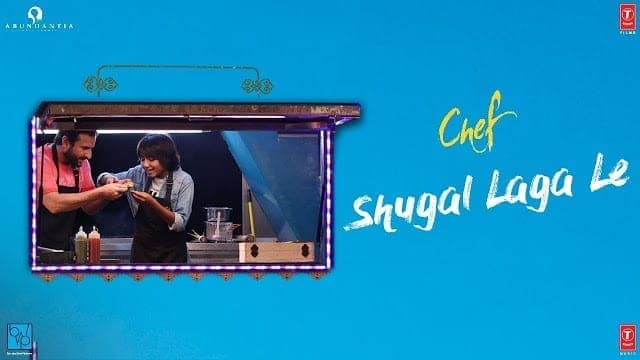 Shugal Laga Le Video Song Lyrics | Chef | Saif Ali Khan | Raghu Dixit | T-Series