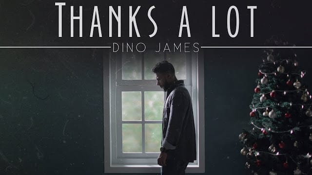 Dino James - Thanks A Lot Song Lyrics  [Official Video]
