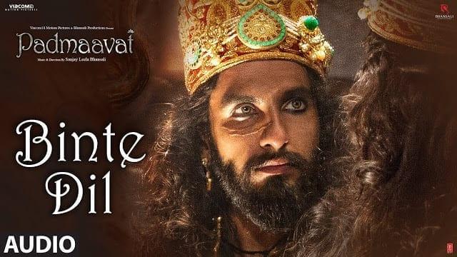 Binte Dil Lyrics | Padmaavat(Padmavati) Lyrics | Arijit Singh | Deepika Padukone | Shahid Kapoor | Ranveer Singh