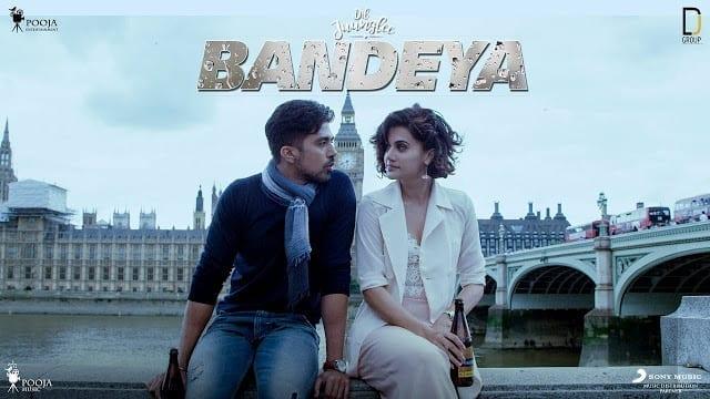 Bandeya Song Lyrics   Dil Juunglee   Taapsee P   Saqib S   Shaarib & Toshi   Arijit Singh