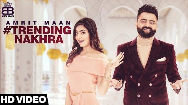 Trending Nakhra Song Lyrics    Amrit Maan ft. Ginni Kapoor   Intense    Latest Songs 2018
