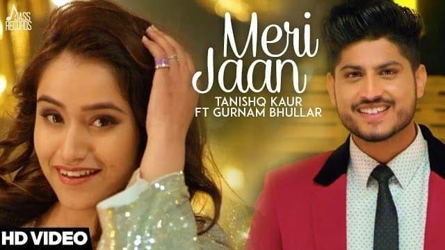 Meri Jaan Song Lyrics | | Tanishq Kaur Ft Gurnam Bhullar -DJ Twinbeatz-