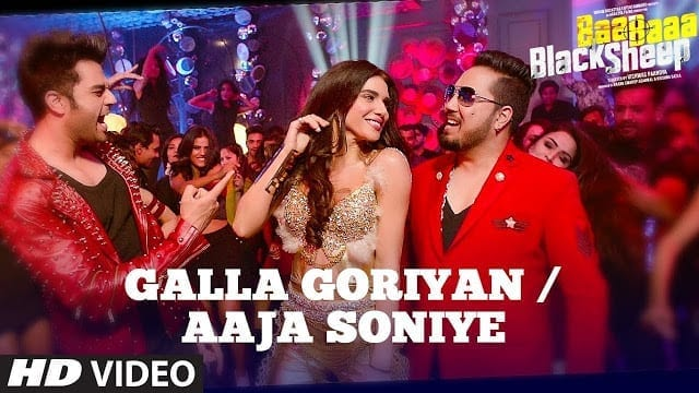 GALLA GORIYAN - AAJA SONIYE Song Lyrics | Kanika Kapoor, Mika Singh | Baa Baaa Black Sheep