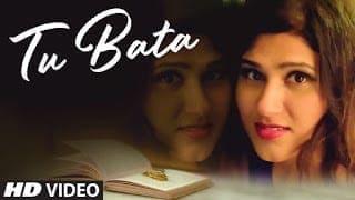 Tu Bata Song Lyrics | Shashaa Tirupati | Latest Hindi Video Song 2018 | Shayadshah Shahebdin