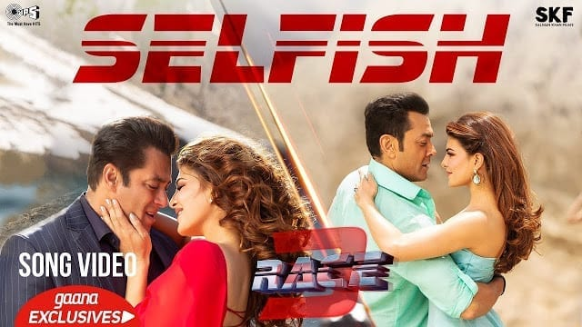 Selfish Song Lyrics | Race 3 | Salman Khan, Bobby, Jacqueline | Atif Aslam, Iulia Vantur | Vishal