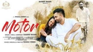 Motor Song Lyrics   Sharry Mann (Full Video Song)   Latest Punjabi Songs 2018  