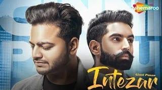 Intezar Lyrics | Parmish Verma | Ginni Pannu | Full Audio | Preet Hundal | Latest New Punjabi Songs 2018