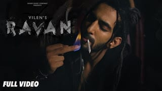 RAVAN Lyrics | VILEN  | Official Music Video | Full Song | 2018