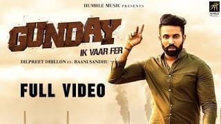Gunday Ik Vaar Fer Lyrics | Dilpreet Dhillon Feat. Baani Sandhu | Latest Punjabi Song 2018 | Humble Music