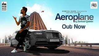 Aeroplane Song Lyrics | Sarmad Qadeer