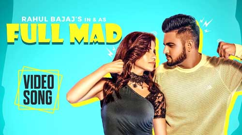 Full Mad Lyrics |  Rahul Bajaj