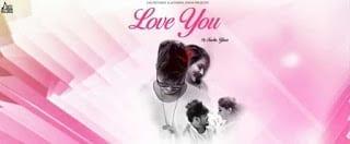 Love You Lyrics | Sucha Yaar | Ranjha Yaar