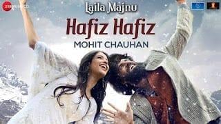 Hafiz Hafiz Lyrics | Laila Majnu | Mohit Chauhan