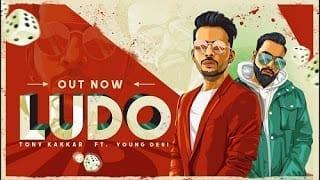 Ludo Lyrics | Tony Kakkar | Latest Punjabi Song Lyrics 2018