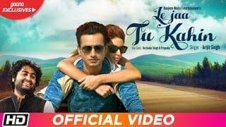 Le Jaa Tu Kahin Lyrics - Arijit Singh