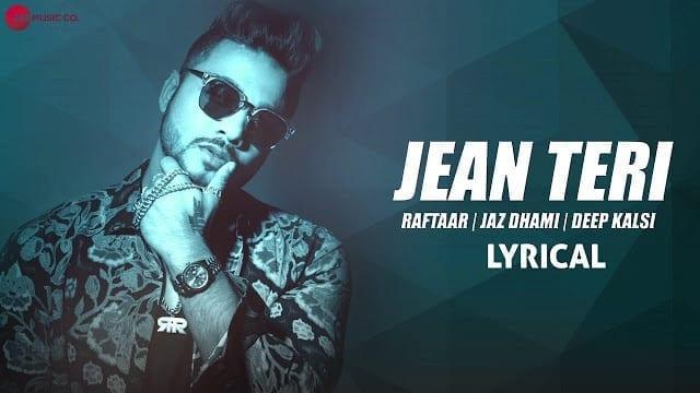 Jean Teri Lyrics | Raftaar
