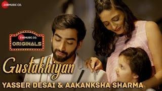 Gustakhiyan Lyrics    Yasser Desai & Aakanksha Sharma
