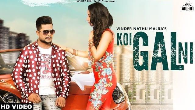 Koi Gal Ni Lyrics | Vinder Nathu Majra