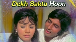 Dekh Sakta Hoon Lyrics  Majboor  Kishore Kumar