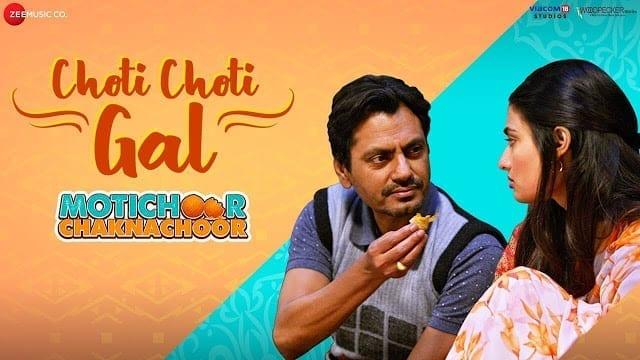 Choti Choti Gal Lyrics - Motichoor Chaknachoor