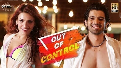 Out Of Control -  Sahil Arya & Sukriti Kakar
